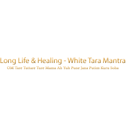 Long Life & Healing - White Tara Mantra