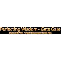 Perfecting Wisdom - Teyata Gate Gate