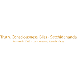 Truth, Consciousness, Bliss - Satchidananda