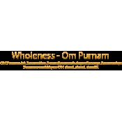 Wholeness - OM Purnamadah (10)