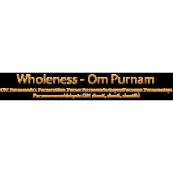 Wholeness - OM Purnamadah